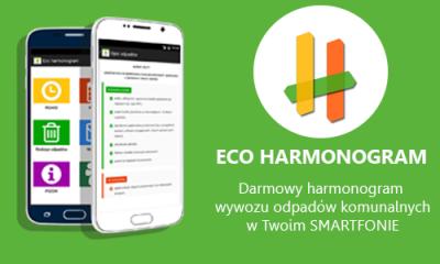Zachęcamy do korzystania z Eco Harmonogramu wywozu śmieci