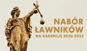 Nabór kandydatów na ławników sądowych na kadencję 2020-2023