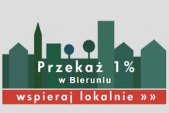WSPIERAJ LOKALNIE - Przekaż 1% podatku bieruńskim OPP